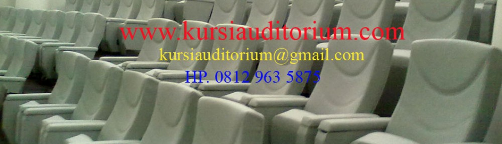 Supplier Kursi Auditorium | Kursi Teater | Kursi Bioskop